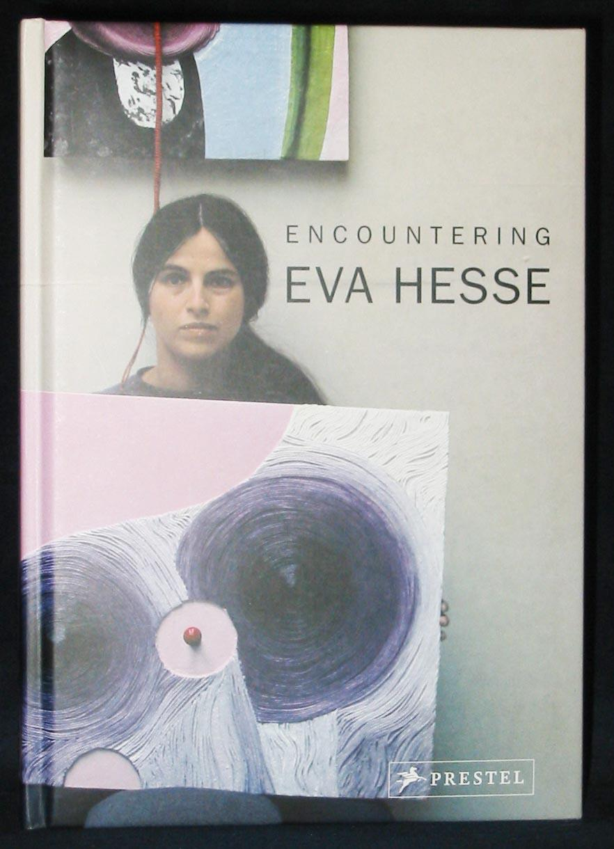 Encountering Eva Hesse - Edited by Grisella Pollock and Vanessa Corby