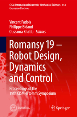 Romansy 19 - Robot Design, Dynamics and Control