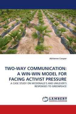 TWO-WAY COMMUNICATION: A WIN-WIN MODEL FOR FACING ACTIVIST PRESSURE - Cooper, Adrienne