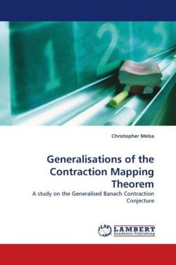 Generalisations of the Contraction Mapping Theorem