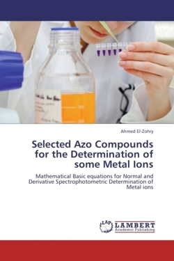 Selected Azo Compounds for the Determination of some Metal Ions - El-Zohry, Ahmed