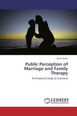 Public Perception of Marriage and Family Therapy - Austin, Jason