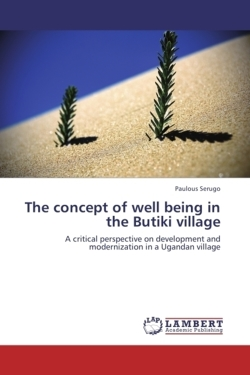 The concept of well being in the Butiki village - Serugo, Paulous
