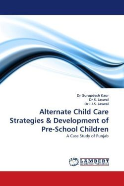 Alternate Child Care Strategies & Development of Pre-School Children
