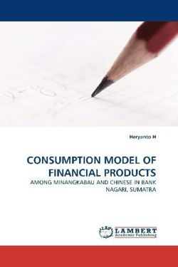 CONSUMPTION MODEL OF FINANCIAL PRODUCTS - H, Heryanto