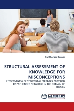STRUCTURAL ASSESSMENT OF KNOWLEDGE FOR MISCONCEPTIONS - Sarwar, Gul Shahzad