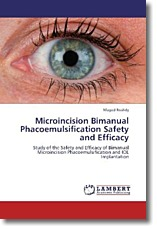 Microincision Bimanual Phacoemulsification Safety and Efficacy - Roshdy, Maged