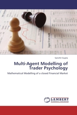 Multi-Agent Modelling of Trader Psychology - Gupta, Sanchit