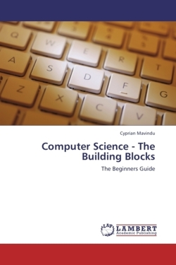 Computer Science - The Building Blocks