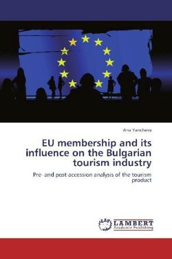 EU membership and its influence on the Bulgarian tourism industry - Yancheva, Ana