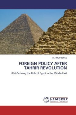 FOREIGN POLICY AFTER TAHRIR REVOLUTION - OZKAN, MEHMET