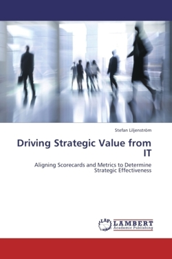 Driving Strategic Value from IT