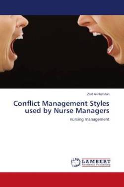 Conflict Management Styles used by Nurse Managers - Al-Hamdan, Zaid