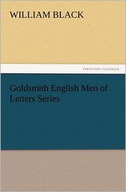Goldsmith English Men of Letters Series