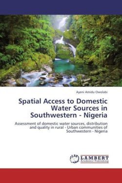 Spatial Access to Domestic Water Sources in Southwestern - Nigeria