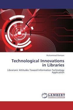 Technological Innovations in Libraries - Ramzan, Muhammad