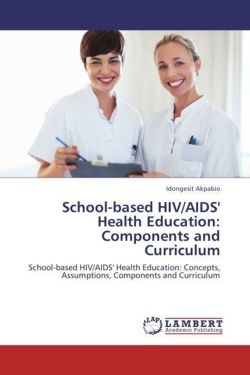 School-based HIV/AIDS' Health Education: Components and Curriculum
