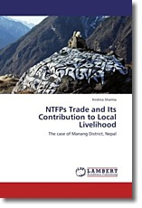 NTFPs Trade and Its Contribution to Local Livelihood - Sharma, Krishna