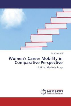 Women's Career Mobility in Comparative Perspective - Ahmed, Eman