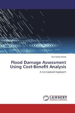 Flood Damage Assessment Using Cost-Benefit Analysis