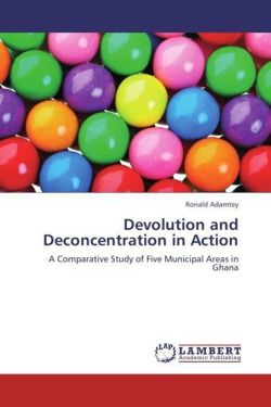 Devolution and Deconcentration in Action