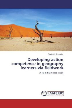 Developing action competence in geography learners via fieldwork - Simasiku, Frederick