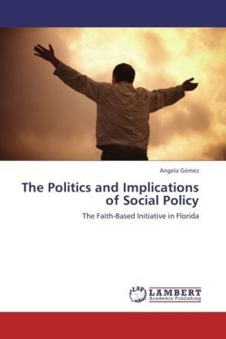 The Politics and Implications of Social Policy - Gómez, Angela