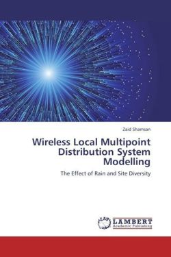 Wireless Local Multipoint Distribution System Modelling - Shamsan, Zaid