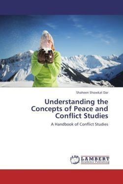 Understanding the Concepts of Peace and Conflict Studies