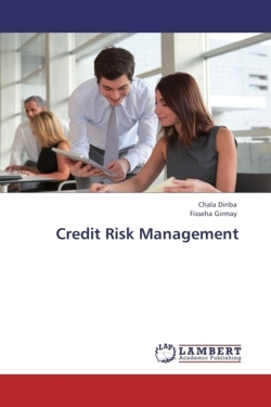 Credit Risk Management - Diriba, Chala / Girmay, Fisseha