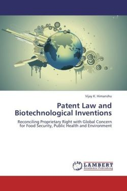 Patent Law and Biotechnological Inventions
