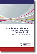 School Characteristics and School Effectiveness:  The Relationship
