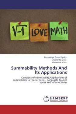 Summability Methods And Its Applications - Padhy, Birupakhya Prasad / Misra, Umakanta / Misra, Mahendra