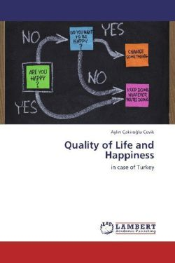 Quality of Life and Happiness - Çakiroglu Çevik, Aylin