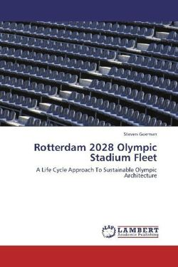 Rotterdam 2028 Olympic Stadium Fleet: A Life Cycle Approach To Sustainable Olympic Architecture