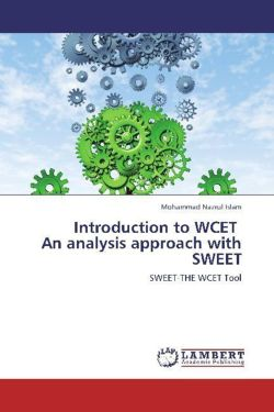 Introduction to WCET   An analysis approach with SWEET - Islam, Mohammad Nazrul