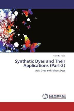 Synthetic Dyes and Their Applications (Part-2) - Patel, Hitendra