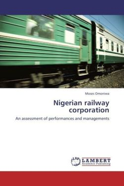 Nigerian railway corporation - Omoniwa, Moses
