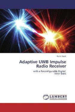 Adaptive UWB Impulse Radio Receiver - Naik, Rohit