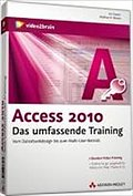 Access 2010  - Das umfassende Training