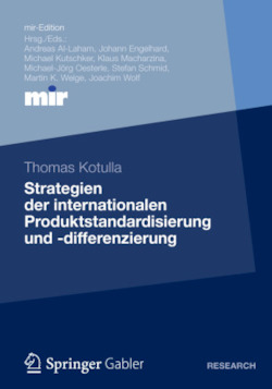 Strategien der internationalen Produktstandardisierung und -differenzierung