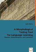 A Morphological Testing Tool for Language Learning