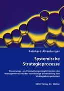 Systemische Strategieprozesse - Altenburger, Reinhard