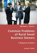 Common Problems of Rural Small Business Owners - Harris, Michael L.