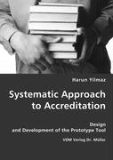 Systematic Approach to Accreditation - Yilmaz, Harun