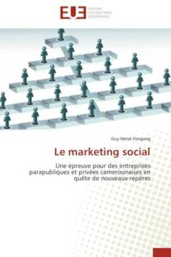 Le marketing social - Fongang, Guy Hervé
