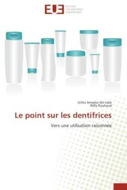 Le point sur les dentifrices