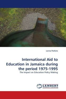 International Aid to Education in Jamaica during the period 1975-1995 - Parkins, Lorna