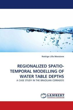 REGIONALIZED SPATIO-TEMPORAL MODELLING OF WATER TABLE DEPTHS - Lilla Manzione, Rodrigo