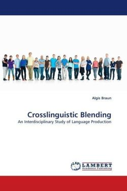 Crosslinguistic Blending - Braun, Algis